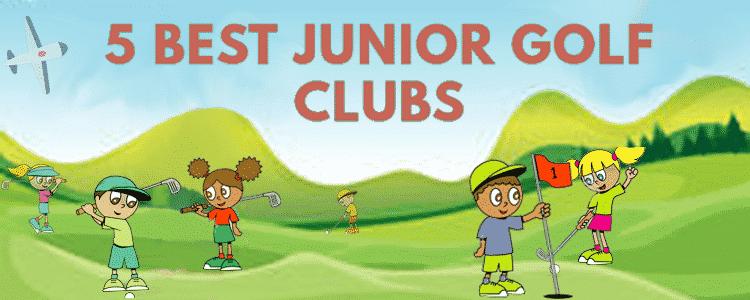 5 Best Junior Golf Clubs 2016
